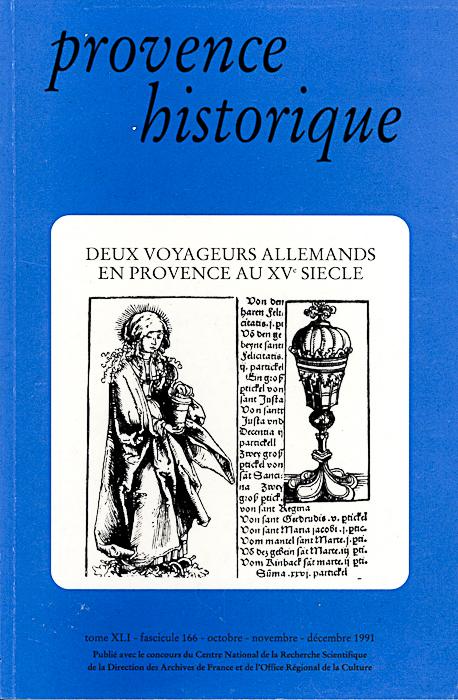 1991, tome 41, 166 « Deux voyageurs allemands en Provence au XVe siècle »