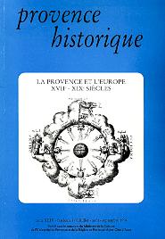 1994, tome 44, 177 « La Provence et l'Europe XVIIe-XIXe siècles, Idées, techniques, échanges »