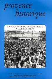 1994, tome 44, 178 « La Provence de la Résistance à la Libération »