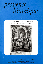 1995, tome 45, 182 « Pèlerins et pèlerinages dans le Sud-Est français »