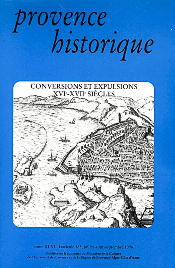 1996, tome 46, 185 « Conversions et expulsions, XVIe-XVIIe siècles »