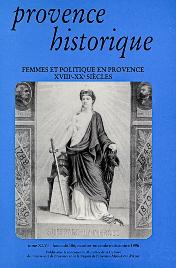 1996, tome 46, 186 « Femmes et politique en Provence, XVIIIe-XXe siècles »