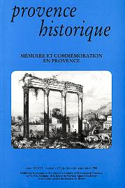 1998, tome 48, 193 « Mémoire et commémoration en Provence »