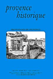 1999, tome 49, 197 « Protestants en Provence »