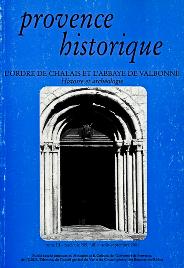 2001, tome 51, 205 « L'ordre de Chalais et l'abbaye de Valbonne. Histoire et archéologie »