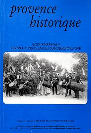 2002, tome 52, 209 « Agir ensemble dans la Provence contemporaine (1) »