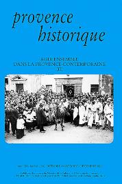 2002, tome 52, 210 « Agir ensemble dans la Provence contemporaine (2) »