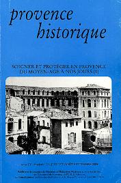 2005, tome 55, 221 « Soigner et protéger en Provence (1) »