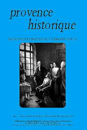 2005, tome 55, 222 « Soigner et protéger en Provence (2) »