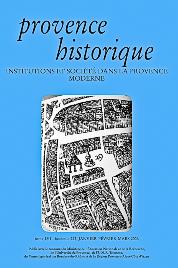 2006, tome 56, 223 « Institutions et société dans la Provence moderne »